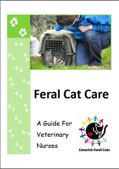 Feral Cat Care for Vet Nurses Manual