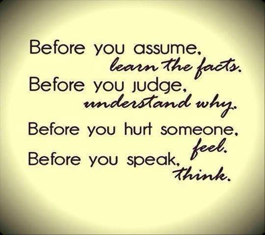 Quotes On Thinking Before You Speak: Before You Judge